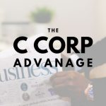The Advantage a C Corporation Holds for Washington DC Businesses