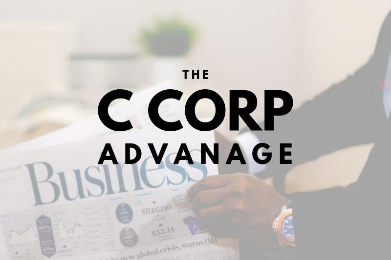 The Advantage a C Corporation Holds for Washington DC Businesses