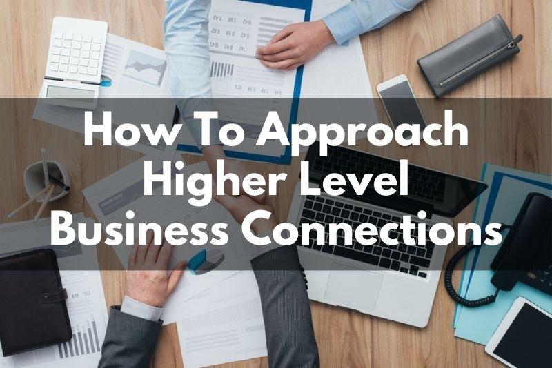 How To Approach Bigger Business Players In Washington DC or Your Niche