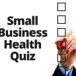 My Washington DC Small Business Health Quiz (Part 2)